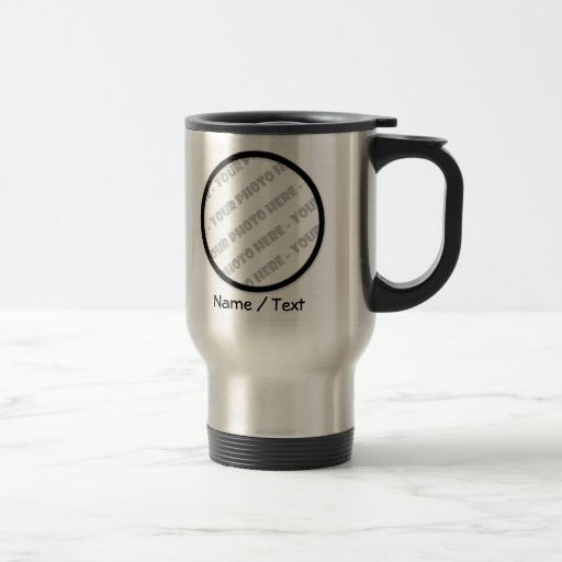 Round Photo & Text Travel Mug - Create Your Own Coffee Mug