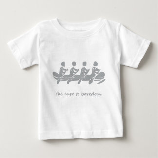 Rowing, the cure to boredom baby T-Shirt