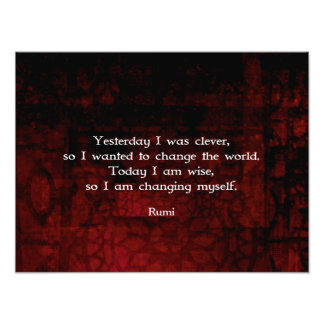 Rumi Wisdom Quote About Change & Cleverness Photographic Print