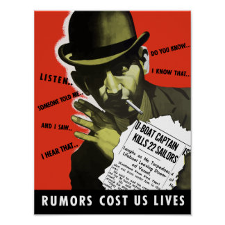 Rumors Cost Us Lives -- WWII Poster