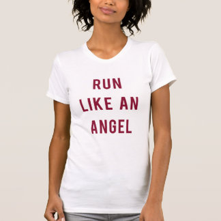 Run Like An Angel T-Shirt