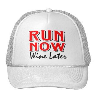 Run now wine later cap