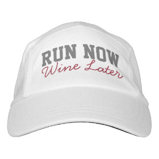 Run Now, Wine Later, Funny Running Runners Hat