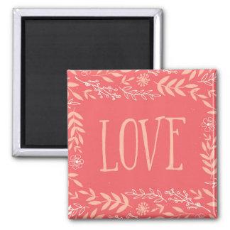 Rustic Floral Love | Pinkish Orange Square Magnet