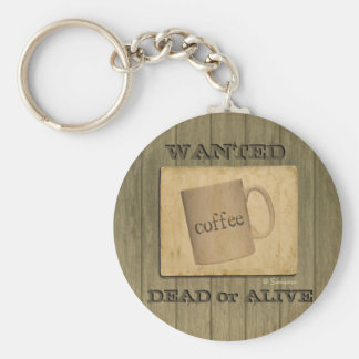 Rustic Wanted Dead or Alive Sign - Customizable Basic Round Button Key Ring