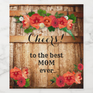 Rustic Wine Barrel Floral Mother's Day Wine Label