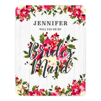 Rustic Winter Holly Will You Be My Bridesmaid Card