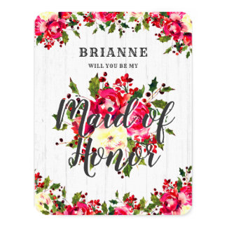 Rustic Winter Holly Will You Be My Maid of Honour Card