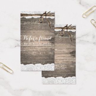 Rustic Wood Lace Twine Country Chic Refer a Friend Business Card