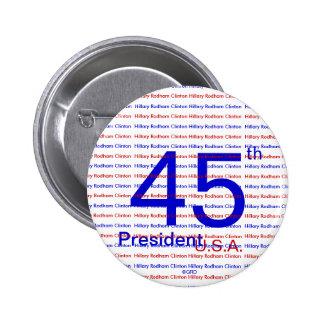 RWB Hillary Rodham Clinton 45th President U.S.A. 6 Cm Round Badge