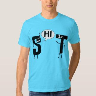 S says HI to T Shirts
