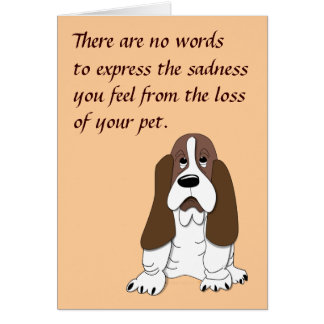 Sad Basset Hound Dog Sympathy for Loss of Pet Card