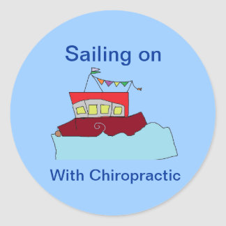 Sailing on with Chiropractic Classic Round Sticker