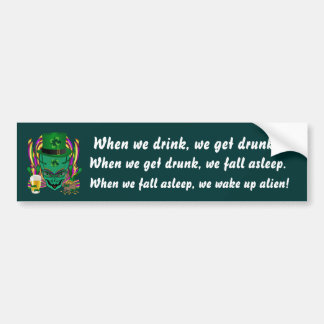 Saint Patrick's Day I Come in peace day. See Notes Bumper Sticker