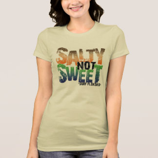 Salty Not Sweet - Graphic Surf T-Shirt