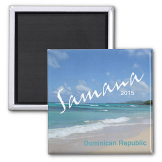 Samana Dominican Republic Magnet Change Year