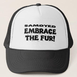 Samoyed Embrace The Fur Trucker Hat
