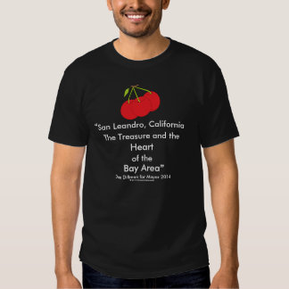 San Leandro, California Treasure Heart of Bay Area Tshirts