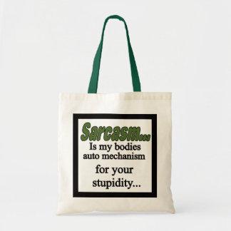 Sarcasm is my bodies mechanism green tote bag