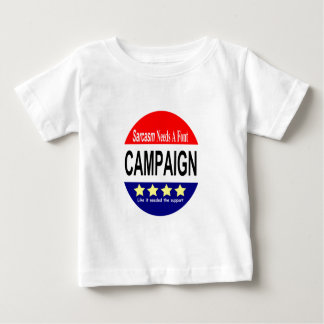 Sarcasm NEEDS a font!  The Campaign! Baby T-Shirt