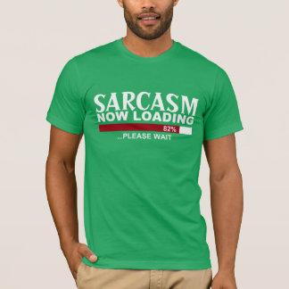 SARCASM now LOADING fun GRAPHIC Tee