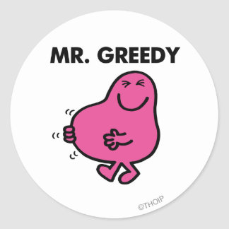 Satisfied Mr. Greedy Classic Round Sticker
