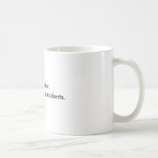 Save a deer,support hunting accidents. basic white mug