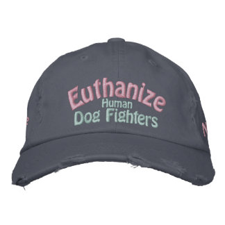 Save the Pitbull, Euthanize the Human Dog Fighters Embroidered Hat