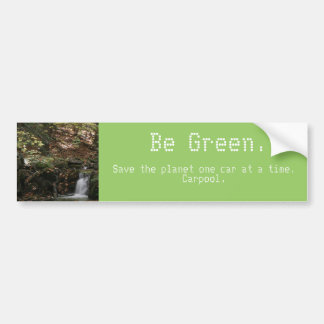 Save the planet one car at a time. Carpool. Bumper Sticker