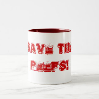 SAVE THE REEFS! Two-Tone COFFEE MUG