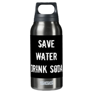 save water drink soda insulated water bottle