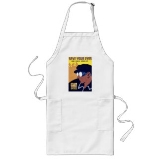 Save Your Eyes, Use Your Goggles Long Apron