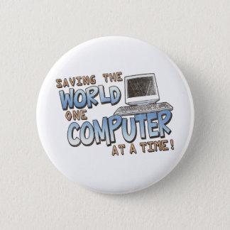 Saving theWorld 6 Cm Round Badge