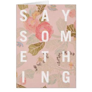 Say Something - Card