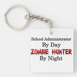 School Administrator/Zombie Hunter Key Ring