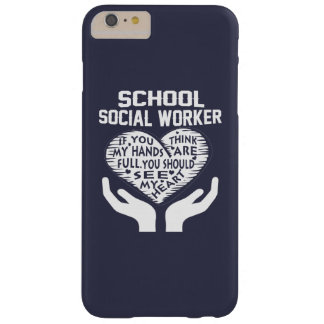 School Social Worker Barely There iPhone 6 Plus Case