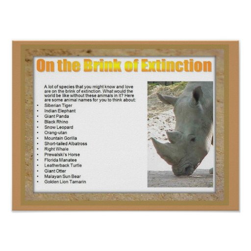 Science, Life Science, On the brink of extinction Posters