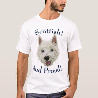 Scottish and Proud Westie! T-Shirt