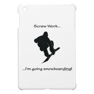 Screw Work...Going Snowboarding Case For The iPad Mini