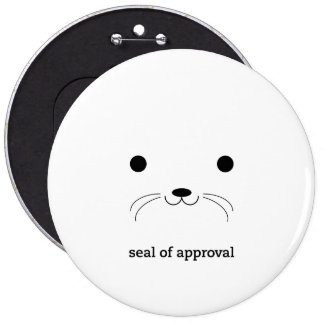 'Seal of Approval' 6 Cm Round Badge