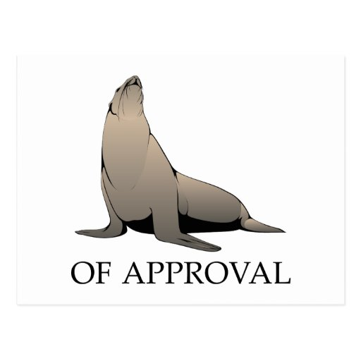 Seal Of Approval Post Card