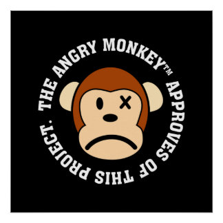 Seal of Approval: Project endorsed by Angry Monkey Poster