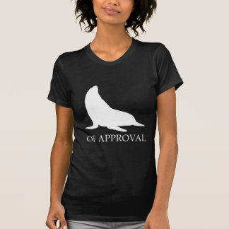 Seal Of Approval Shirts