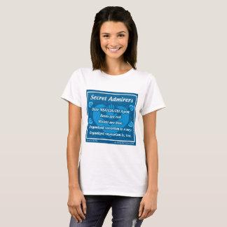 """""""Secret Admirers"""" Women's T-shirt"""