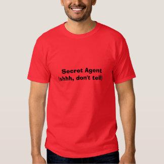 Secret Agent(shhh, don't tell) Shirts