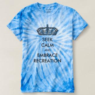 Seek Calm And Embrace Recreation Tie-Dye Shirts