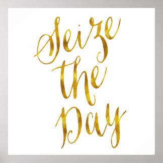 Seize The Day Quote Faux Gold Foil Metallic Design Poster