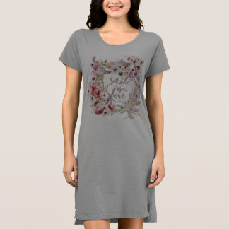 Self-Love is the Best Love TShirt Dress