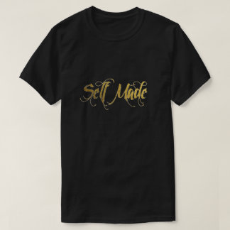 Self Made Gold Foil T-Shirt
