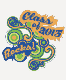 Senior Class of 2013 Rocks! Shirt